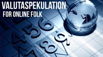 Valutaspekulation for online folk